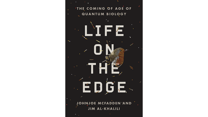 Life on the Edge Quantum Biology